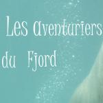 Les aventuriers du fjord